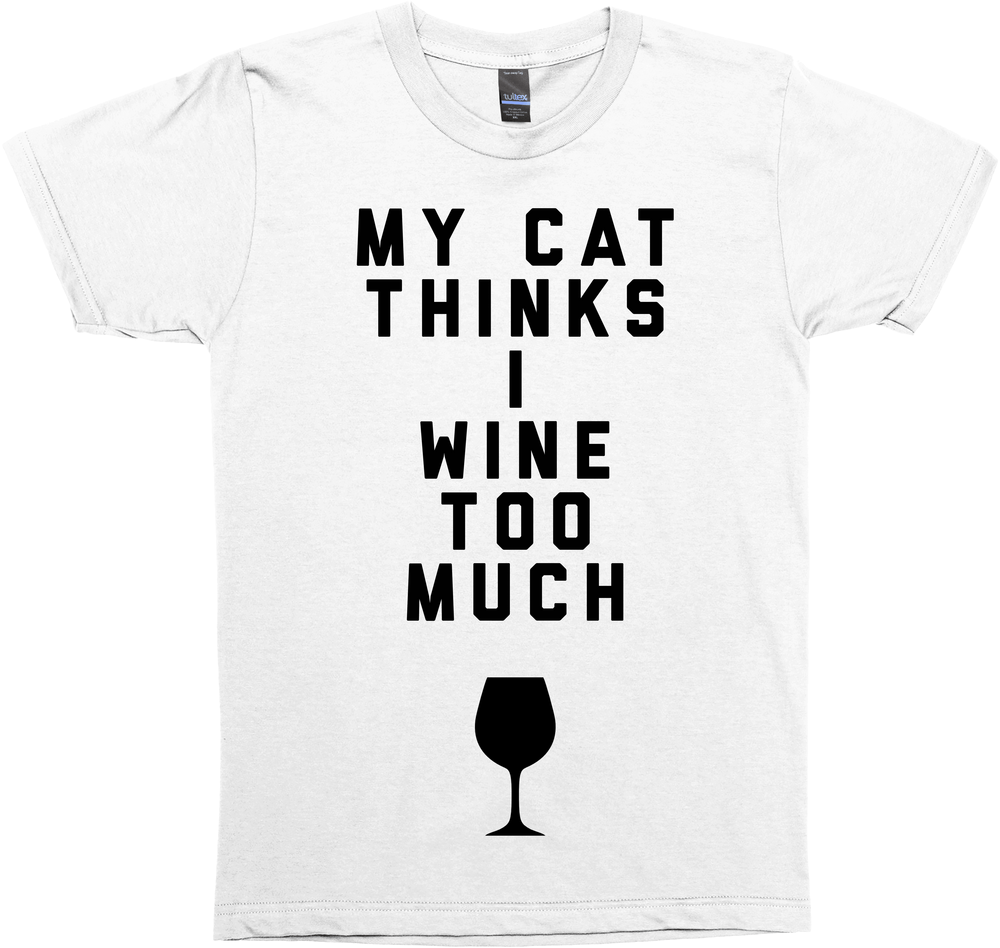My Cat Thinks I Wine Too Much
