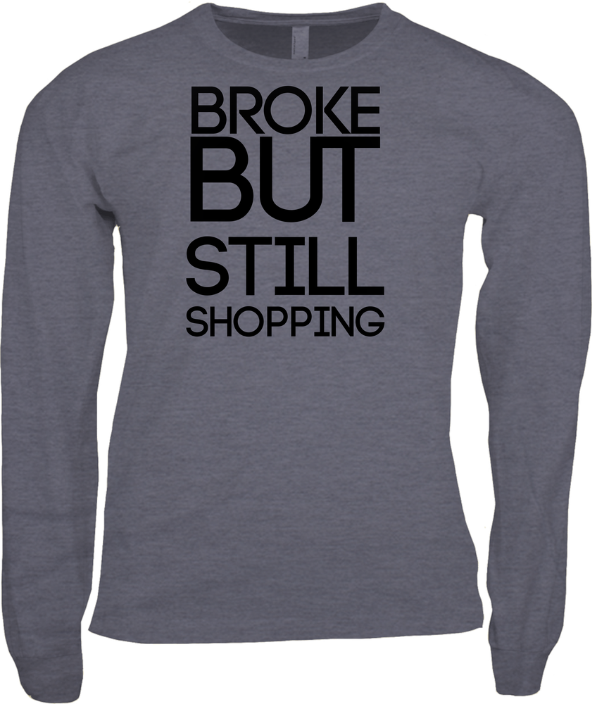 Broke But Still Shopping Sweater