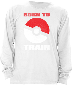 born to train