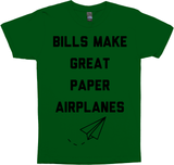 Bills Make Great Paper Airplanes