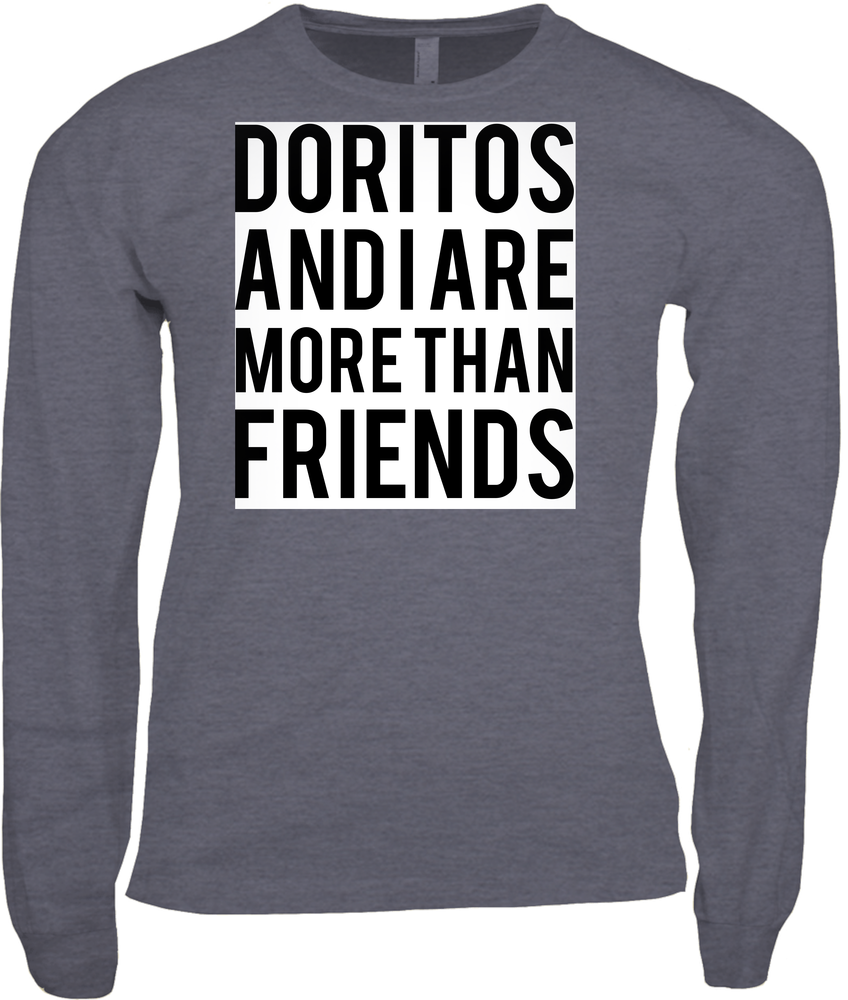 Doritos and I are More than Friends