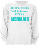 THERE'S A MILLION FISH IN THE SEA BUT I'M A MERMAID