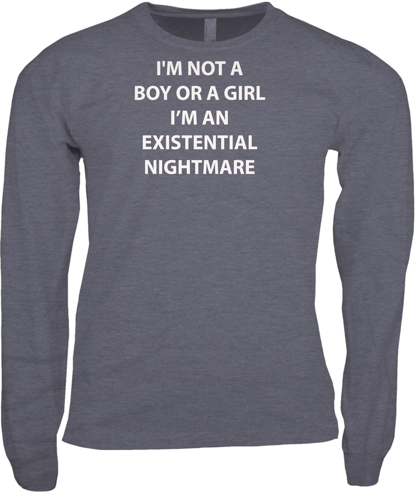 I Am An Existential Nightmare Shirt