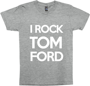i rock tom ford t-shirt