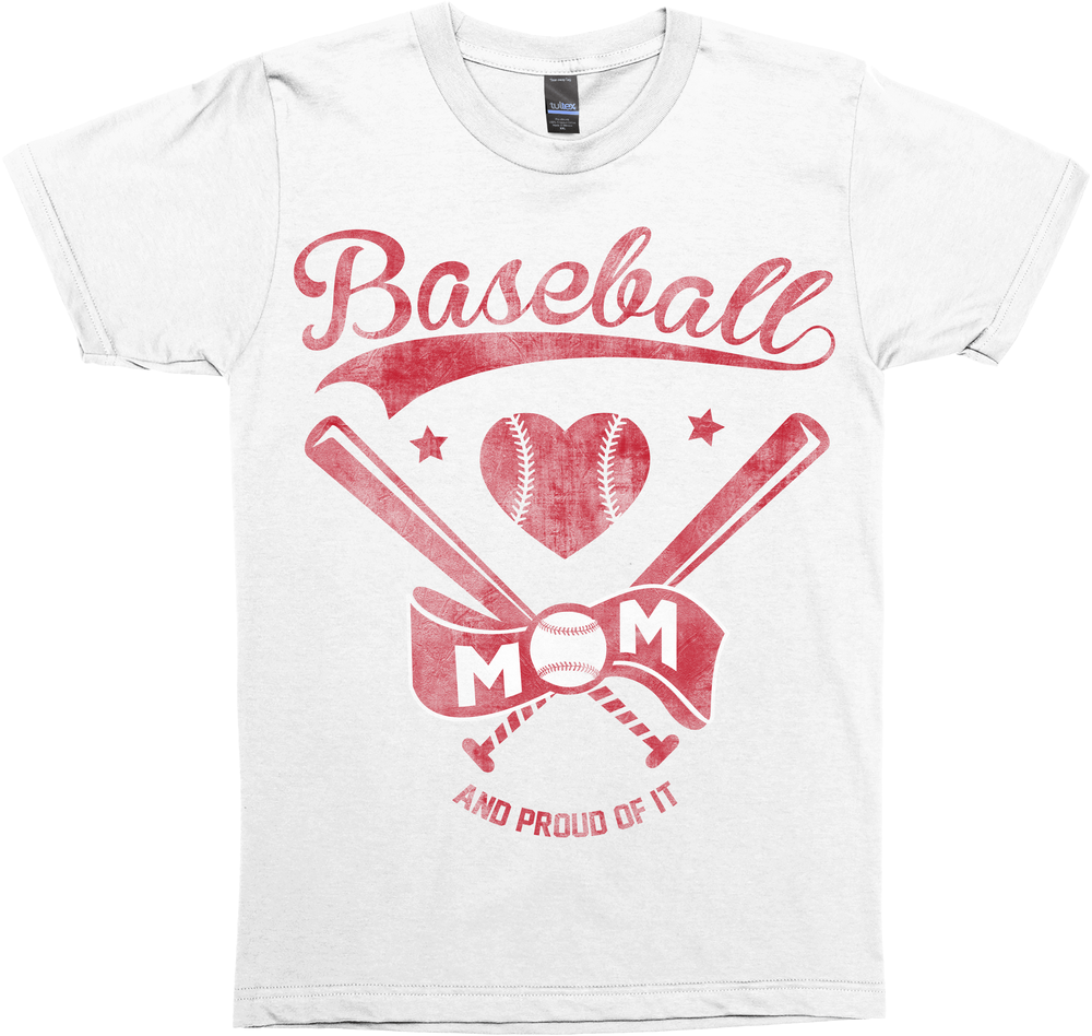 Baseball Mom And Proud Of It!