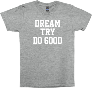 Dream Try Do Good Shirt - Boy Meets World