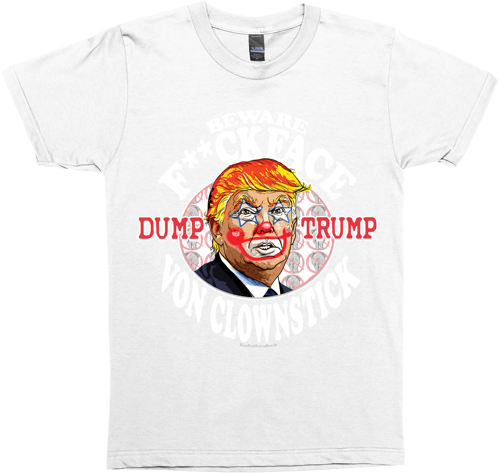 Trump F**kface Von Clownstick