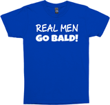 Real Men Go Bald