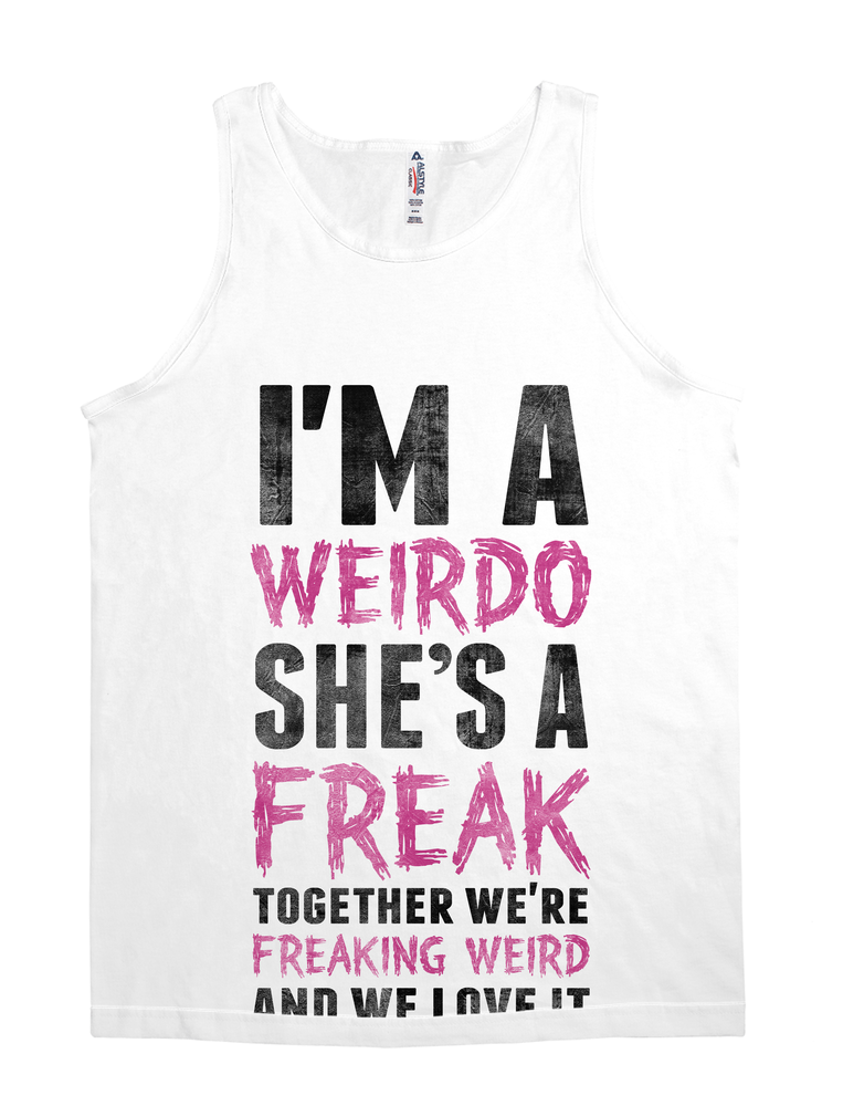 Best Friend Shirt - I'm a Weirdo She's a Freak
