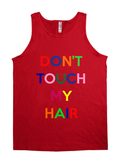 Don't Touch My Hair Shirt