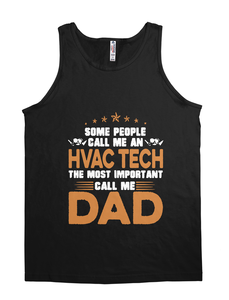 HVAC Tech - Most Important Call Me Dad