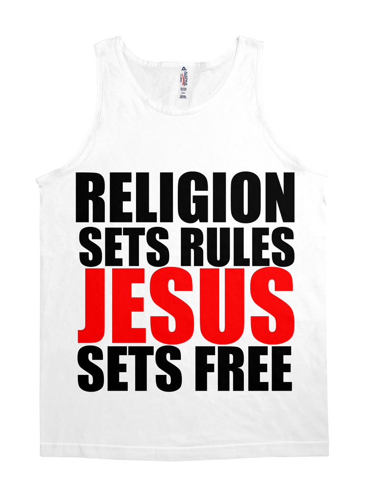 RELIGION SETS RULES JESUS SETS FREE