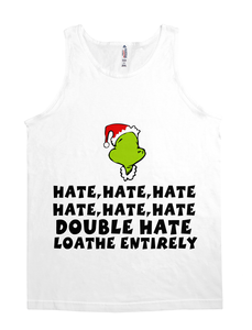HATE LOATHE GRINCH CHRISTMAS