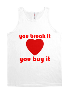 you break it you buy it