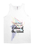 I Can Paint With All The Colors of the Wind