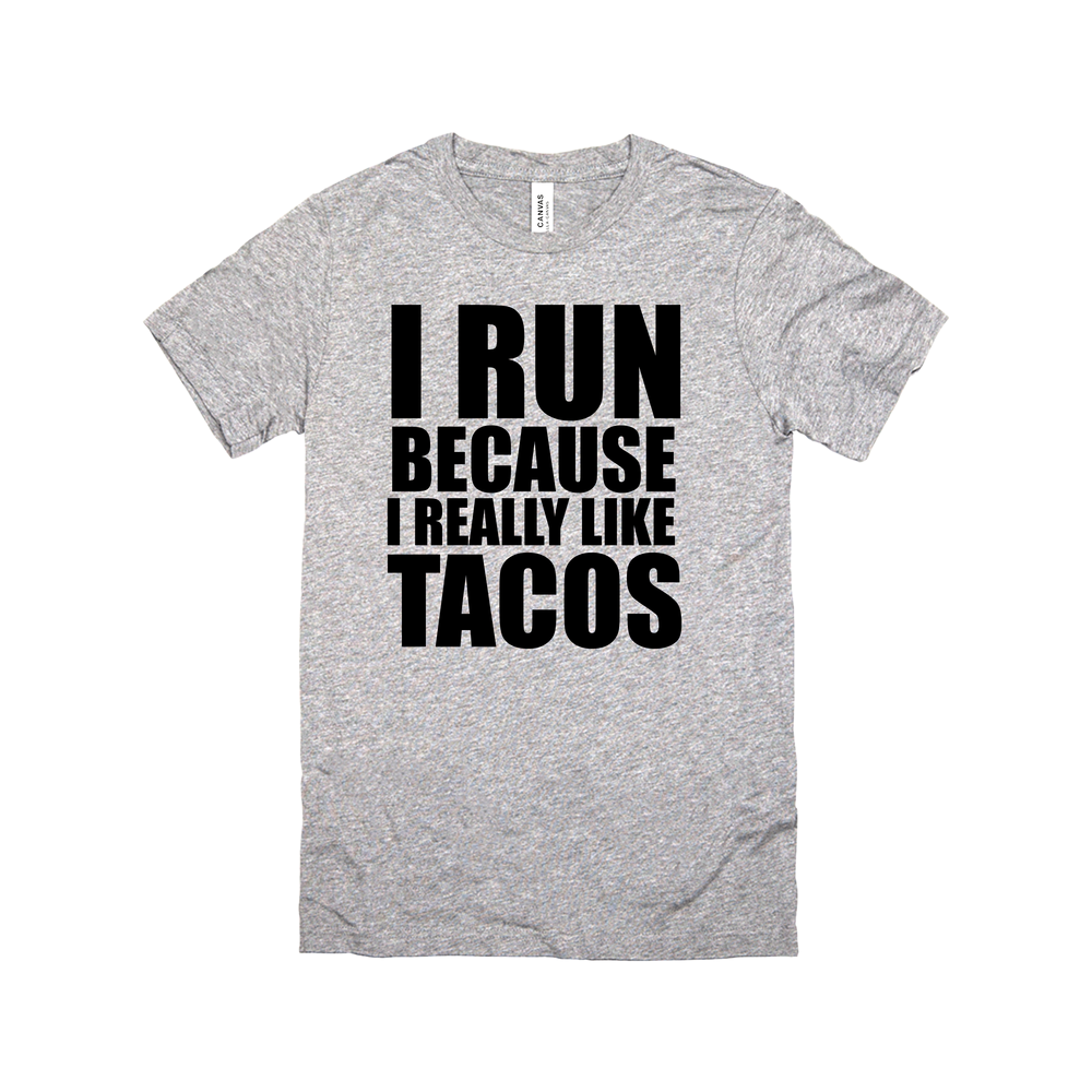 i run because i really like tacos racerback