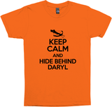 KEEP CALM AND HIDE BEHIND DARYL - WALKING DEAD