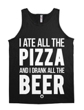 I Ate All The Pizza And I Drank All The Beer [Wht] | FreshTS