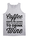 Coffee Keeps Me Going Until It's Acceptable to Drink Wine