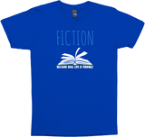 Fiction Because Real Life Is Terrible Shirt