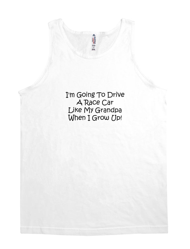 Im Going To Drive A Race Car Like My Grandpa When I Grow Up T-shirt By Gear4gearheads