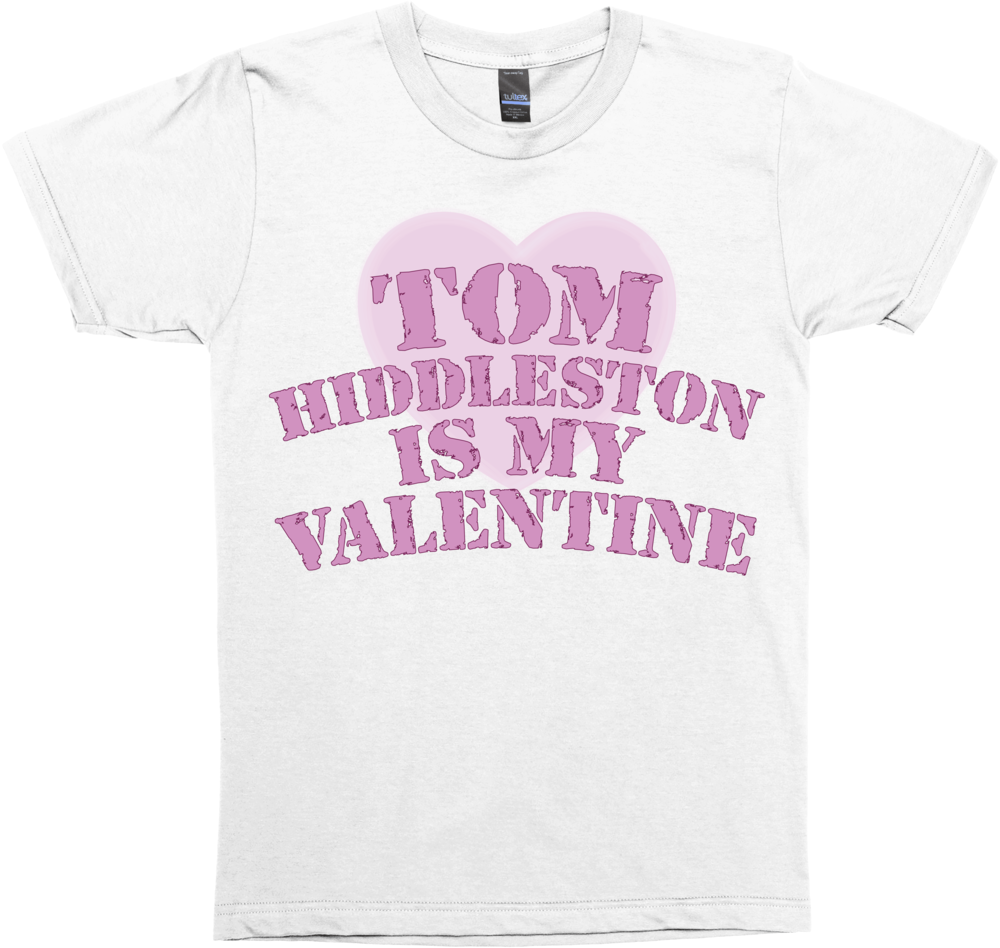 Tom Hiddleston Is My Valentine