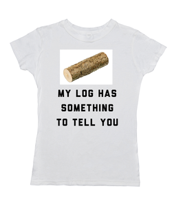 My Log Has Something To Tell You