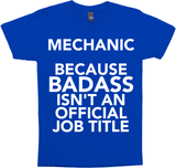 Mechanic Because Badass Isn't An Official Job