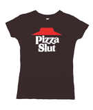 Pizza Slut