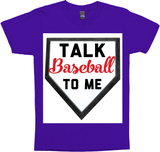 Talk Baseball To Me