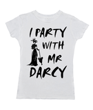 I Party With Mr Darcy