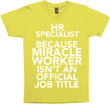 HR Specialist Because Miracle Worker