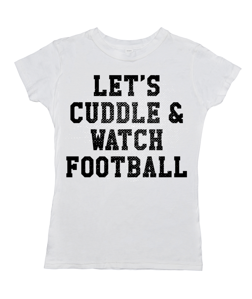Let's Cuddle and Watch Football