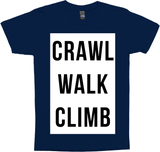 Crawl Walk Climb