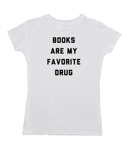 Books Are My Favorite Drug