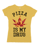 Pizza Is My Drug