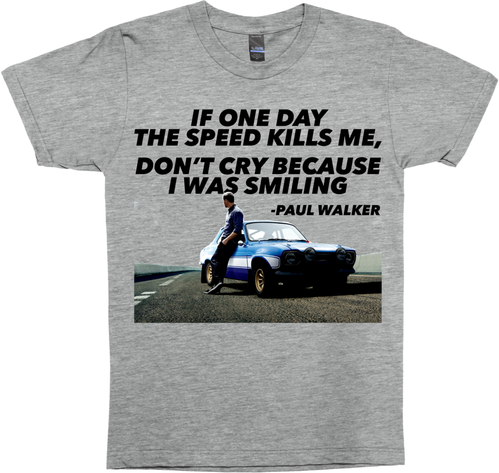Fast and Furious, Paul Walker Quote
