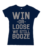 Win or Lose We Still Booze (grey)