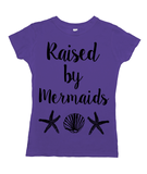 Raised By Mermaids