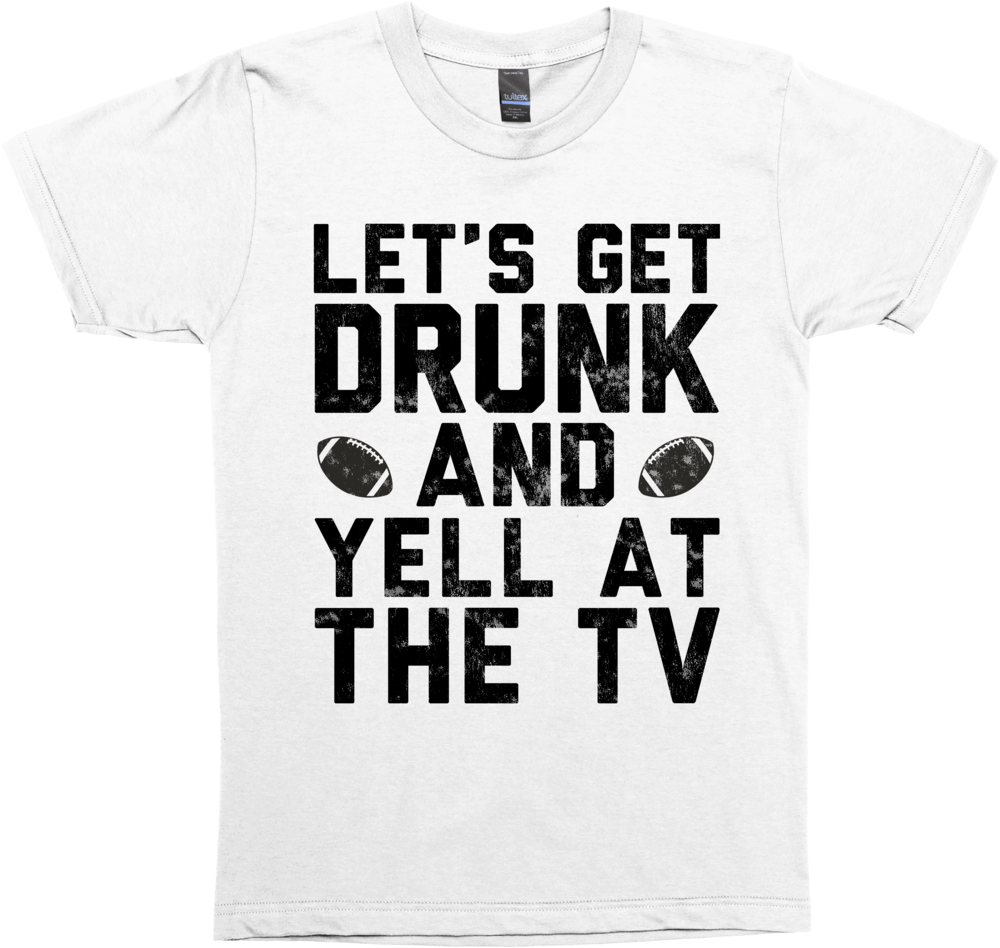 Football: Let's Get Drunk and Yell at the TV