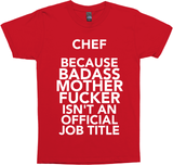 Chef Because Badass
