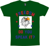 Freedom, Do You Speak It?