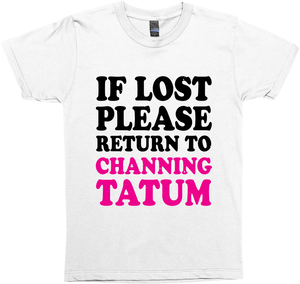 Please Return to Channing Tatum