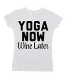 Yoga Now, Wine Later
