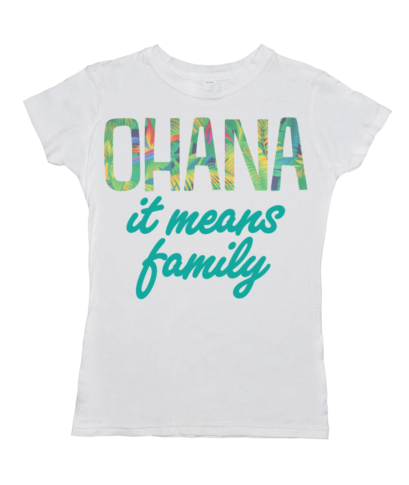 Ohana, It Means Family
