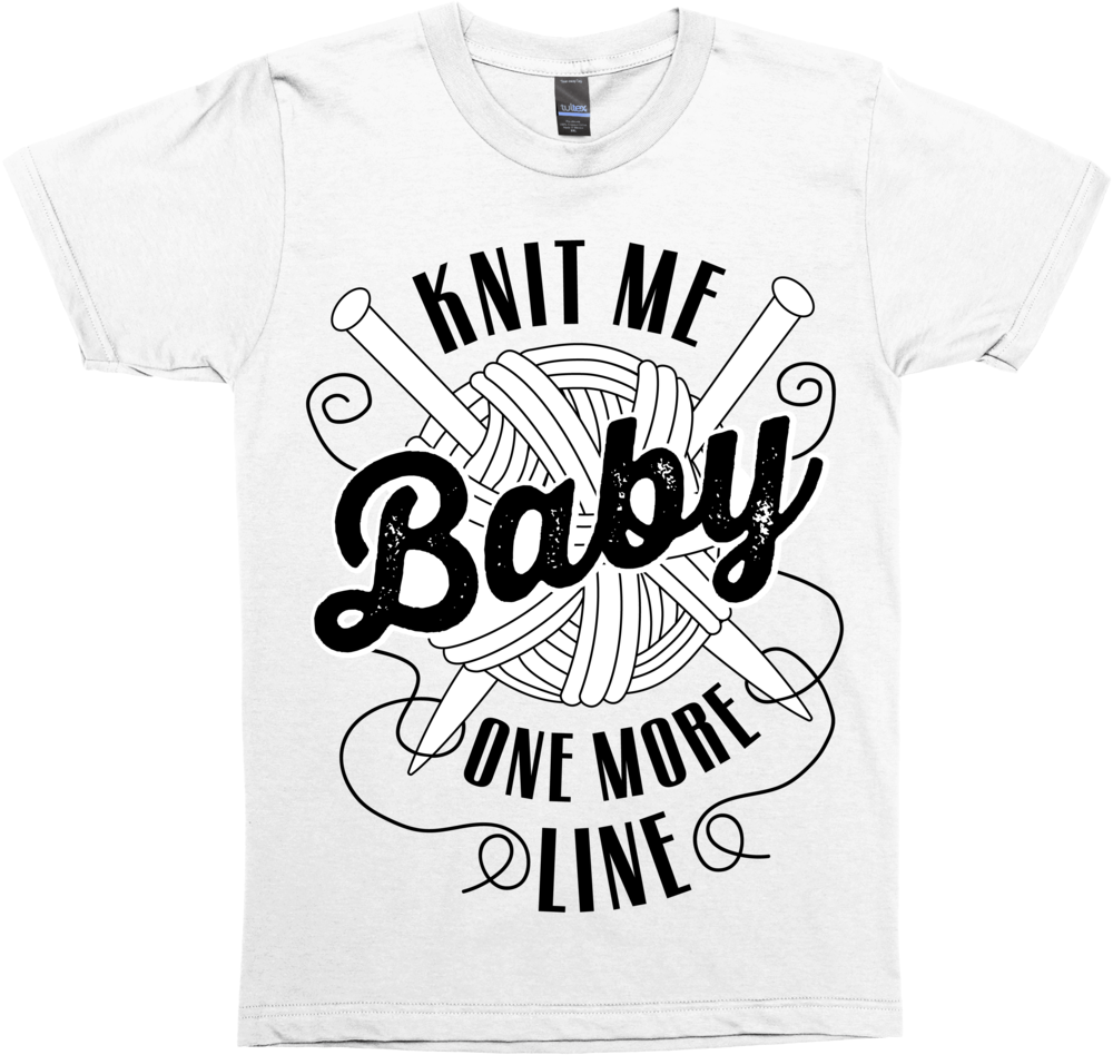 Knit Me Baby, One More Line