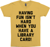 Having Fun Isn't Hard When You Have A Library Card