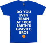 Do You Even Train At 100x Earth'S Gravity, Bro?