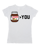 Nutellla Greater Than You