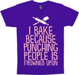 I Bake Because Punching People Is Frowned Upon (Pink)